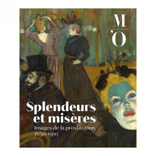 Splendeurs et misères. Images de la prostitution 1850-1910, Musée d'Orsay Paris.jpg